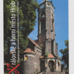 573 evangelický kostel+nápis královské a horní město Hrob